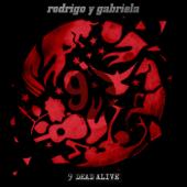 9 Dead Alive-Rodrigo y Gabriela