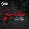 Temptation (feat. Lion Fiyah) - Single - The Vitals 808