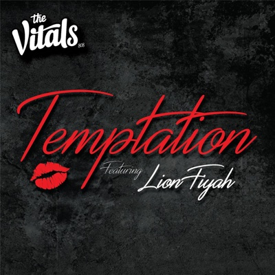 Temptation (feat. Lion Fiyah) - Single - The Vitals 808 album