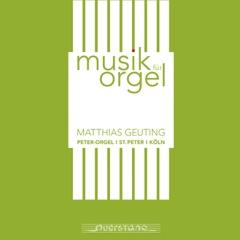 Musik für Orgel. Peter-Orgel, Sankt Peter, Köln