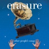 Erasure - Other Peoples Songs Album