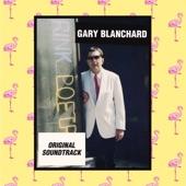 Gary Blanchard - Sowebohemia