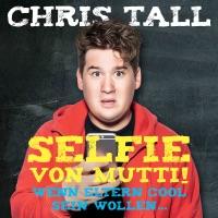 chris tall selfie von mutti