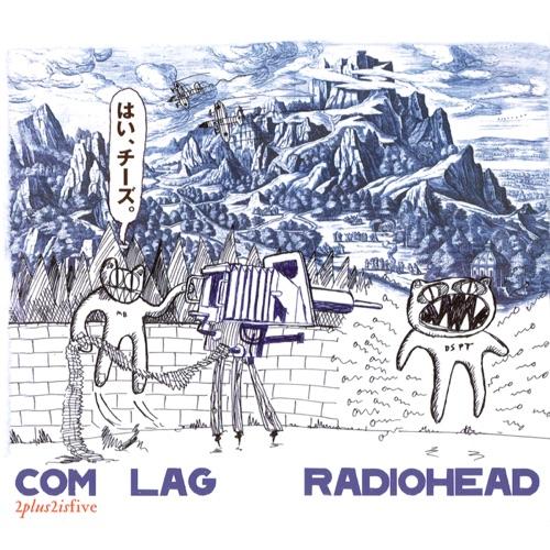 Radiohead - Com Lag: 2+2=5 - EP