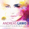 Katharina - Single - Andreas Lawo