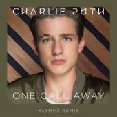 One Call Away (KLYMVX Remix) - Single