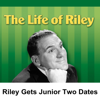 Irving Brecher - Life of Riley: Riley Gets Junior Two Dates for a Dance  artwork