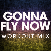 Gonna Fly Now (From