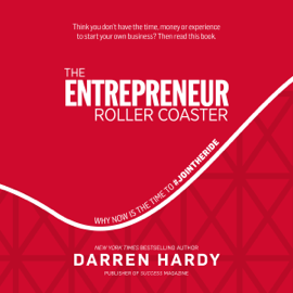 The Entrepreneur Roller Coaster: Why Now Is the Time to #jointheride (Unabridged) audiobook
