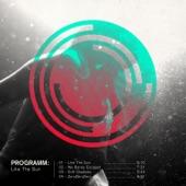 Programm - Like The Sun