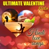 Ultimate Valentine Hits - Hindi Love Songs