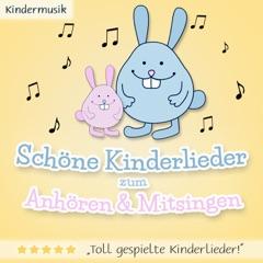 Schöne Kinderlieder zum Anhören & Mitsingen (Musik Sammlung für Groß & Klein)