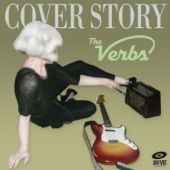 The Verbs - Have You Ever Seen the Rain