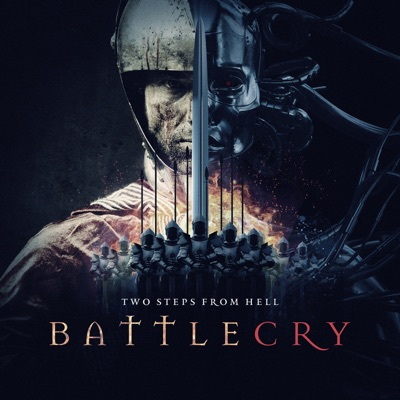 Battlecry - Two Steps From Hell