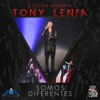 Somos Diferentes (feat. DJ Luian)- Single, Tony Lenta