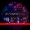Epicentro Live (Deluxe Edition)