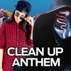 Lilly Singh - Clean up Anthem (feat. Sickick) artwork