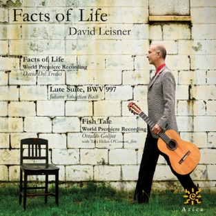 Facts of life by David Leisner for the Classical guitar