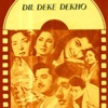 Dil Deke Dekho Original Motion Picture Soundtrack