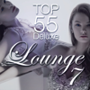 Lounge Top 55, Vol. 7 (Deluxe, the Original) - Various Artists
