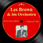 Original Hits: Les Brown and His Orchestra