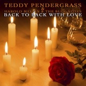 Teddy Pendergrass - And If I Had