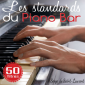 Les standards du piano bar (50 titres)