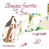 Amigos Fuertes de Dios (Playbacks) - Various Artists
