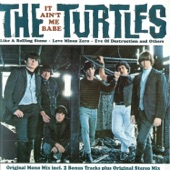 The Turtles - It Ain't Me Babe (Stereo)