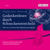 Martin Puntigam, Werner Gruber & Heinz Oberhummer - Gedankenlesen durch Schneckenstreicheln: Was wir von Tieren über Physik lernen können Grafik