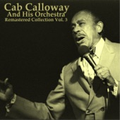 Cab Calloway And His Orchestra - Doin' the New Low Down