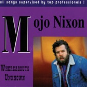 Mojo Nixon - Girlfriend in a Coma
