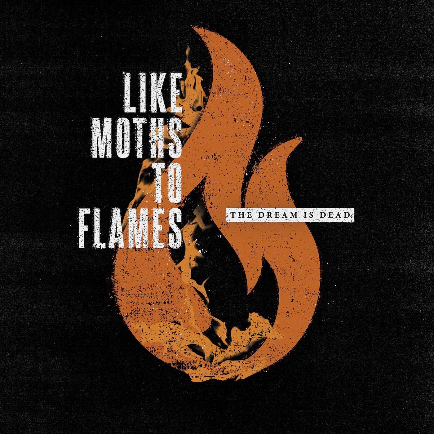 Like Moths to Flames - The Dream is Dead [single] (2015)