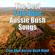 True Blue Aussie Bush Band - The Best True Blue Aussie Bush Songs
