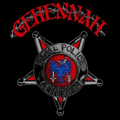 Metal Police - Gehennah