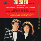 Pei-xun Chen: Fantasia on Cantonese Folk Themes