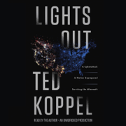 Download Lights Out: A Cyberattack, a Nation Unprepared, Surviving the Aftermath (Unabridged) Audio Book
