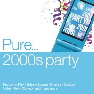 Various Artists - Pure... 2000s Party