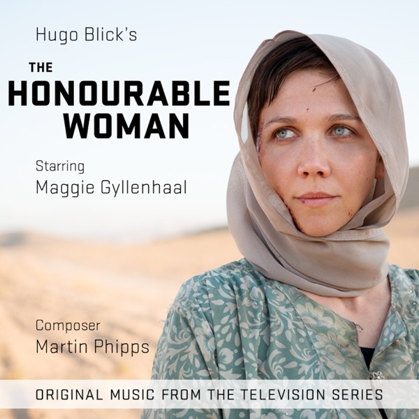The Honourable Woman (Music from the Original TV Series)