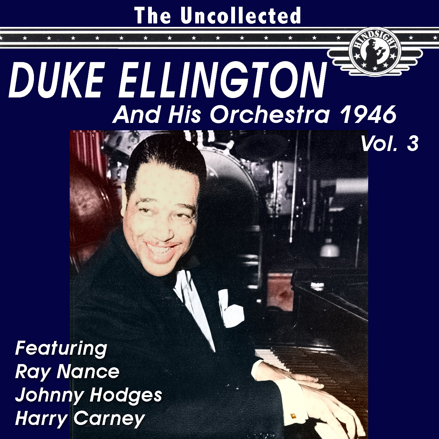 The Uncollected Duke Ellington and His Orchestra 1947, Vol. 3 (Remastered)