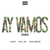 Ay Vamos (Remix) [feat. Nicky Jam & French Montana] - Single