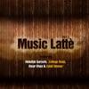 Music Latte 2013 (Live)