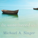 Michael A. Singer - The Untethered Soul: The Journey Beyond Yourself (Unabridged)