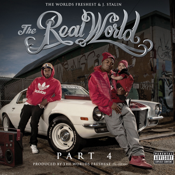 The Real World 4 By J Stalin The Worlds Freshest On Apple Music