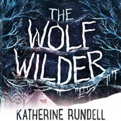 The Wolf Wilder (Unabridged)