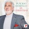 My Christmas, Plácido Domingo