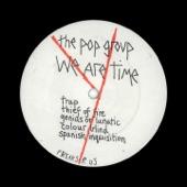 The Pop Group - Genius or Lunatic