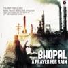 Sun Zara From Bhopal A Prayer For Rain Single