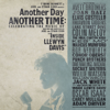 Another Day, Another Time: Celebrating the Music of 'Inside Llewyn Davis' - Various Artists