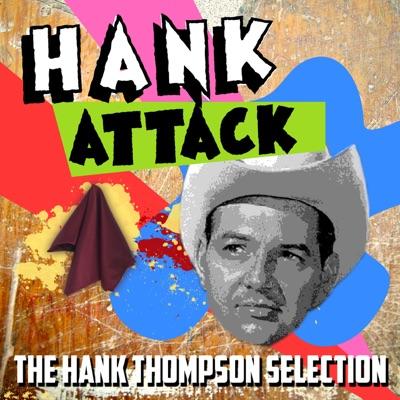 Hank Attack - The Hank Thompson Selection - Hank Thompson
